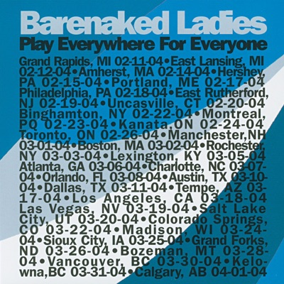 Play Everywhere for Everyone: Manchester, NH 3-1-04 (Live) - Barenaked Ladies