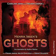 Henrik Ibsen's Ghosts: Theatre Classics
