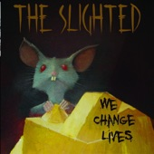 The Slighted - Tight Leash