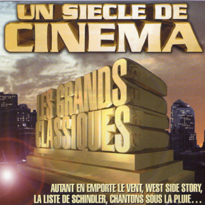 Hollywood Pictures Orchestra - Un siècle de cinéma, vol. 10 (22 grands classiques du cinéma)