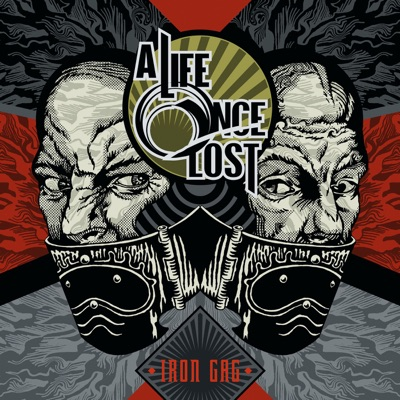 Iron Gag - A Life Once Lost
