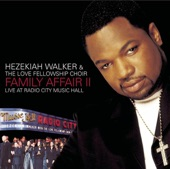 Hezekiah Walker - We Made It