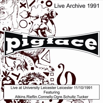 Pigface Live At University Leicester - Leicester - 11/10/91 - Pigface