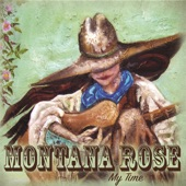 Montana Rose - She Sang the Red River Valley