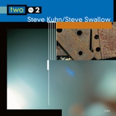 Steve Kuhn & Steve Swallow - Ladies In Mercedes