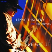 Jimmy Thackery And The Drivers - Blues for Sale