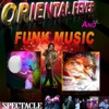 Orientale Fever and Funk Music - Spectacle