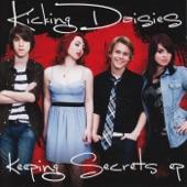 Kicking Daisies - Keeping Secrets