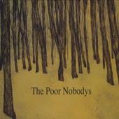 The Poor Nobodys - Devil\'s Curve