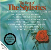 The Best of the Stylistics - The Stylistics - The Stylistics