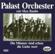 Bei Dir war es immer so schön - Palast Orchester & Max Raabe