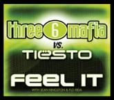 Feel It (Three 6 Mafia vs. Tiësto) [with Sean Kingston & Flo Rida] - EP