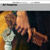 Ad Vesperas - Cantar Lontano - Diego Ortiz - Marco Mencoboni