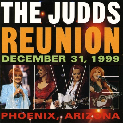 The Judds Reunion (Live) - The Judds