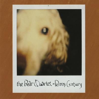 Penny Century - The Bear Quartet