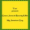 My Jamaican Guy - Bounty Killer & Grace Jones