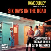 Dave Dudley - Six Days On the Road