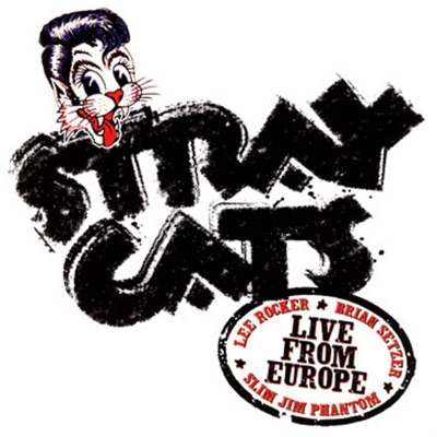 Live from Europe: Berlin July 12, 2004 - Stray Cats