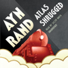 Ayn Rand - Atlas Shrugged (Unabridged)  artwork