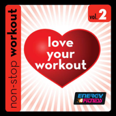 Love Your Workout Music, Vol. 2 (140BPM Music for Jogging, Running & Cardio) [Workout Remix]