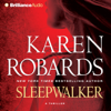 Karen Robards - Sleepwalker artwork