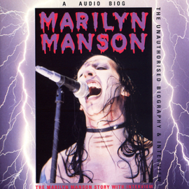 Marilyn Manson Story: A Rockview Audiobiography audiobook