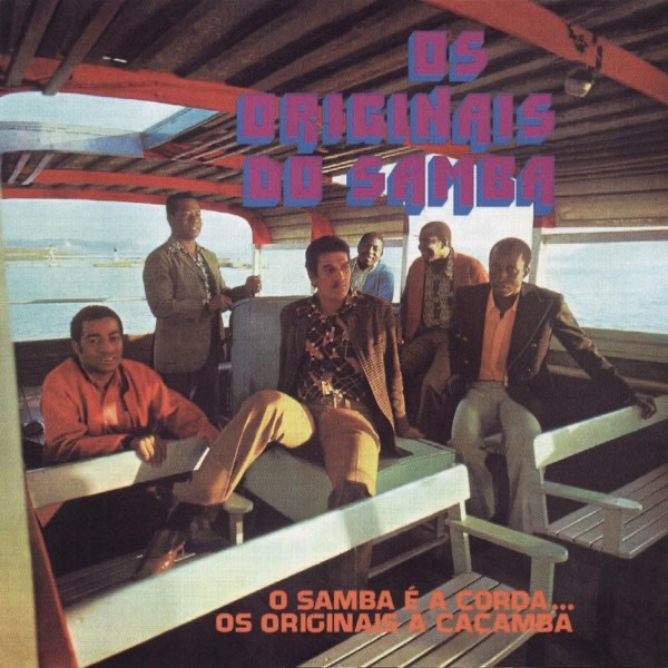 O Samba E A Corda... Os Originais A Caçamba