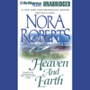 Nora Roberts - Heaven and Earth: Three Sisters Island Trilogy, Book 2 (Unabridged)  artwork