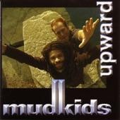 Mudkids - The Ecosystem
