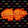 Strong Together - EP