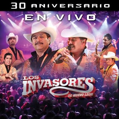 30 Aniversario En Vivo (Live) - Los Invasores de Nuevo León