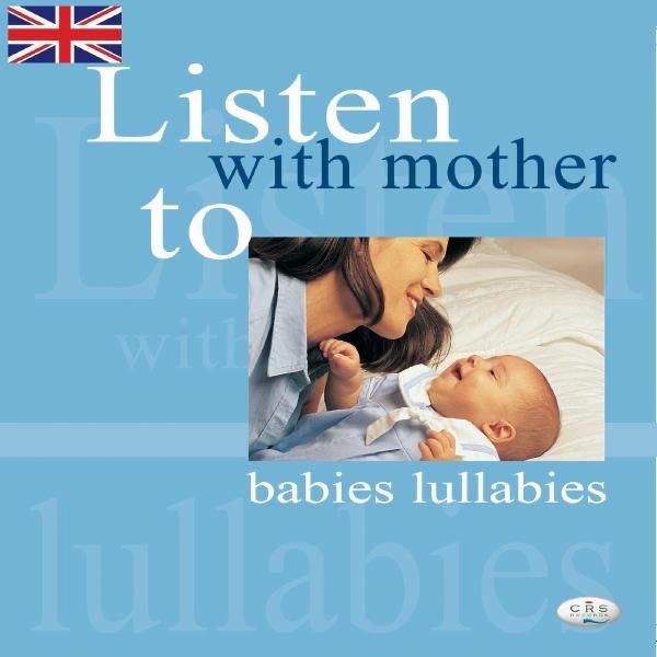Litsten With Mother to Babies Lullabies