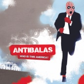Antibalas - Who Is This America Dem Speak of Today?