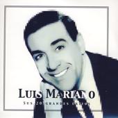 Luis Mariano, Sus 20 Grandes Éxitos