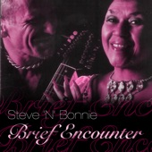 Steve 'N' Bonnie - Brief Encounter