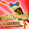 Partyfrosch Hits Karneval - Die närrischen Party Hits (2011 Humba - Apres Ski Disco - Fasching Club - Opening Mallorca Oktoberfest 2012 - Schlager Discofox 2013 Fasnet) - Various Artists