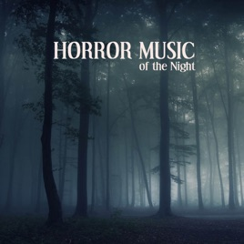 Horror Music of the Night: Scary Sounds, Halloween Sounds and ...