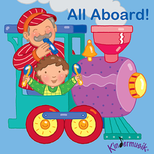 Kindermusik International - All Aboard