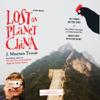 J. Maarten Troost - Lost on Planet China (Unabridged) artwork