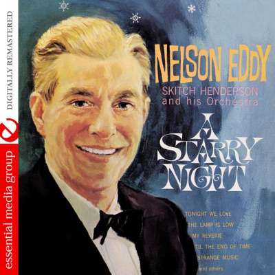 A Starry Night (Remastered) - Nelson Eddy