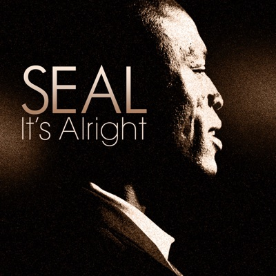 It's Alright - Single - Seal