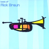 The Best of Rick Braun