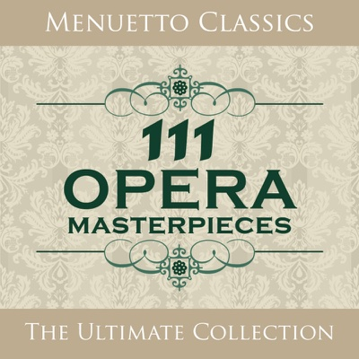 111 Opera Masterpieces - Various Artists album