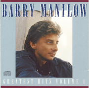 Barry Manilow: Greatest Hits, Vol. 1 - Barry Manilow - Barry Manilow