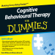 Rob Willson & Rhena Branch - Cognitive Behavioural Therapy For Dummies Audiobook