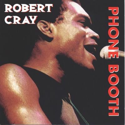 Phone Booth - Robert Cray
