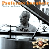 Professor Longhair - Medley: She Walked Right In / Shake Rattle & Roll / Sick & Tired