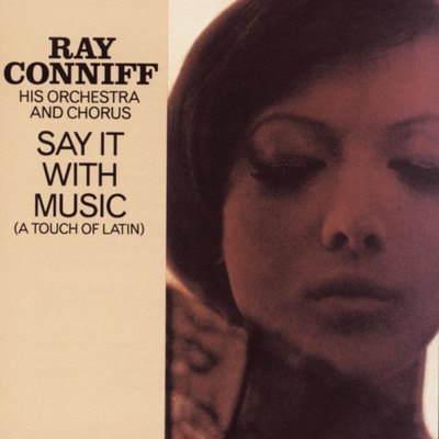 Say It With Music (A Touch of Latin) - Ray Conniff