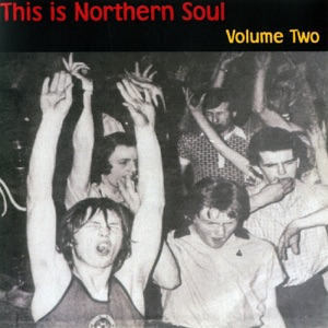 This Is Northern Soul Volume Two