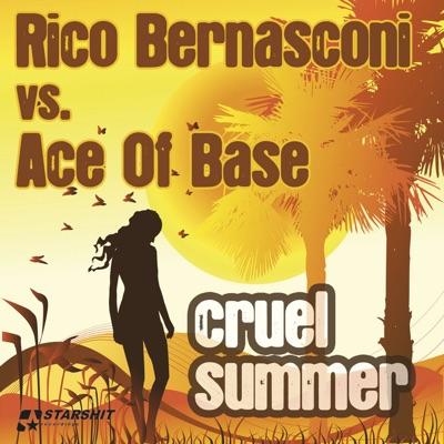 Cruel Summer - EP - Ace Of Base